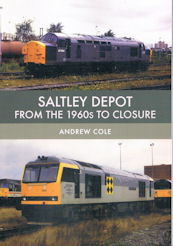 Saltley Depot from the 1960s to closure