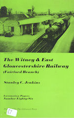 The Witney & East Gloucestershire Railway ( Fairford Branch )