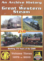 An Archive History of  Great Western Steam