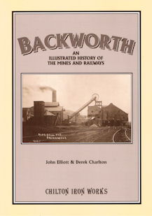 Backworth - An illustrated history of the mines and railways