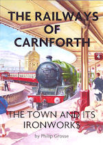 The Railways of Carnforth