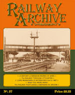 Railway Archive Issue No 37