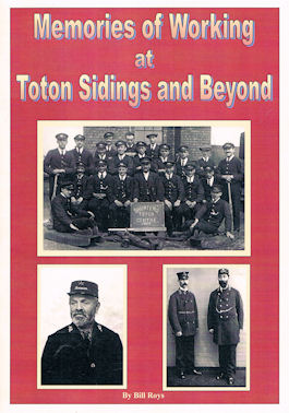Memories of Working at Toton Sidings and Beyond