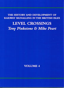 The History and Development of Railway Signalling in the British Isles