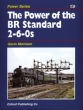 The Power of the BR Standard 2-6-0s