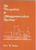 The Shropshire & Montgomeryshire Railway