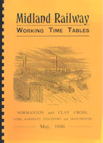 Midland Railway WTT May 1886 - Normanton and Clay Cross, York, Barnsley, Stockport and Manchester