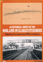 An Historical Survey of the Midland in Gloucestershire
