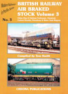 British Railway Air Braked Stock Volume 3