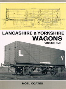 Lancashire & Yorkshire Wagons Volume One