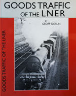 Goods Traffic of the LNER