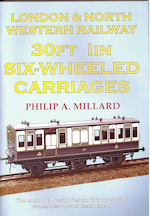 L&NWR Railway 30ft 1in Six-Wheeled Carriages