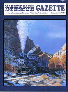 Narrow Gauge and Short Line Gazette May/June 2017