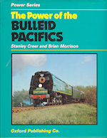 The Power of the Bulleid Pacifics