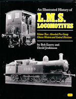 An Illustrated History of LMS Locomotives Volume Two