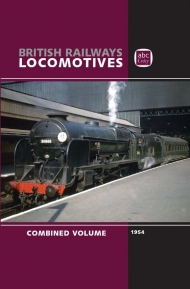 British Railway Locomotives Combined Volume 1954