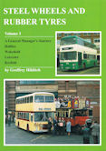 Steel Wheels and Rubber Tyres Volume 3