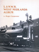 L. & N.W.R. West Midland Album