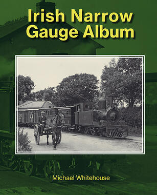 Irish Narrow Gauge Album