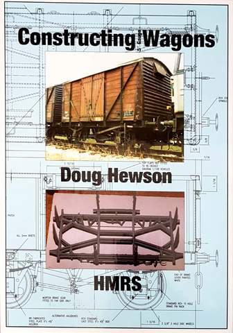 Constructing 5″ Gauge Wagons