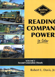 Reading Company Power in Color - Volume 2: Second Generation Diesels