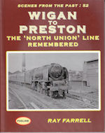 Scenes from the Past : 52 Wigan to Preston