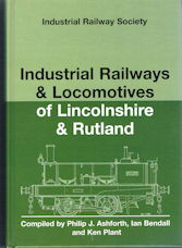 Industrial Railways & Locomotives of Lincolnshire & Rutland