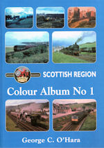 BR Scottish Region Colour Album No 1