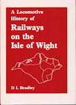 A Locomotive History of Railways on the Isle of Wight