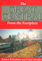The Great Central From the Footplate