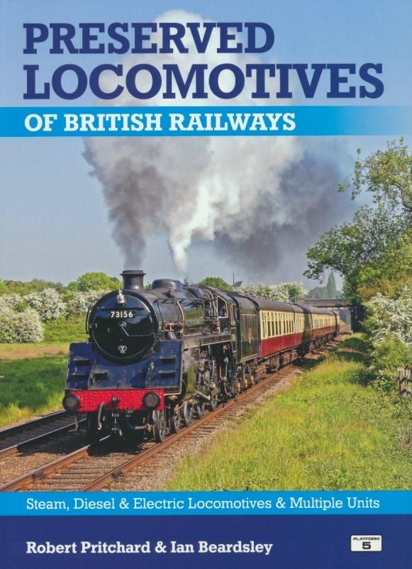 Preserved Locomotives of British Railways 19th edition