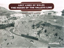 Lost Lines of Wales - The Heads of the Valleys Line