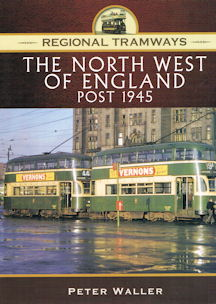 Regional Tramways - The North West of England post 1945