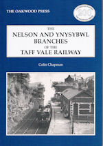 The Nelson and Ynysybwl Branches of the Taff Vale Railway
