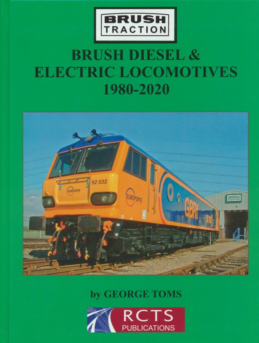 Brush Diesel & Electric Locomotives 1980-2020