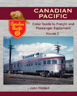Canadian Pacific Color Guide to Freight and Passenger Equipment Volume 2