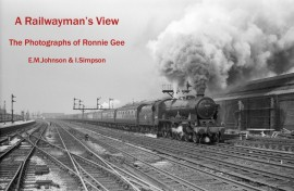 A Railwayman's View: The Photographs of Ronnie Gee