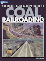 The Model Railroader's Guide to Coal Railroading