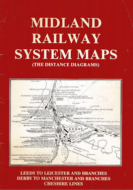 Midland Railway System Maps (The Distance Diagrams) Volume 2