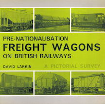 Pre-Nationalisation Freight Wagons on British Railways