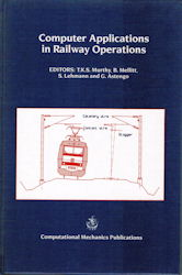 Computer Applications in Railway Operations. Computer Applications in Railway Planning and Management