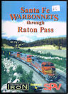 Santa Fe Warbonnets Through Raton Pass