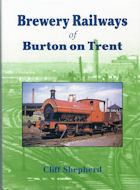 Brewery Railways of Burton on Trent