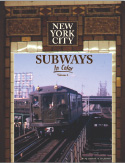 New York City Subways In Color Vol. 1