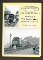 British Railways The First 25 Years Volume 4:
