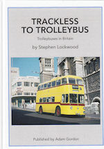Trackless to Trolleybus