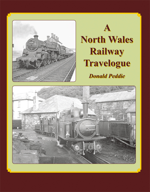 A North Wales Railway Travelogue