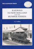 Railways to New Holland and the Humber Ferries