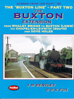 Scenes from the Past: 50 The 'Buxton Line'- Part Two