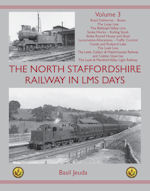 The North Staffordshire Railway in LMS Days: Volume 3